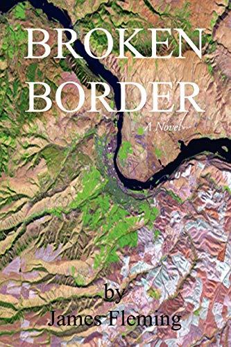 Broken Border By James Fleming