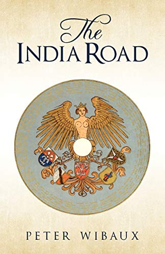 The India Road By Peter Wibaux