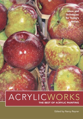 AcrylicWorks - The Best of Acrylic Painting By Editors of North Light Books