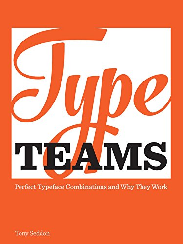 Type Teams By Tony Seddon