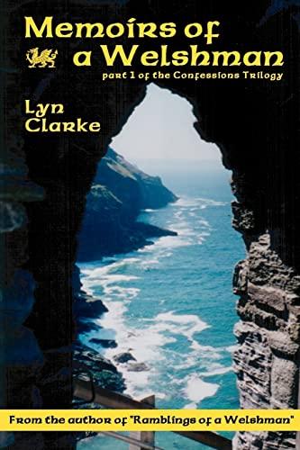 Memoirs Of A Welshman By Lyn Clarke