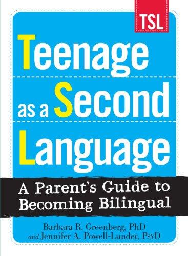 Teenage as a Second Language By Barbara R Greenberg