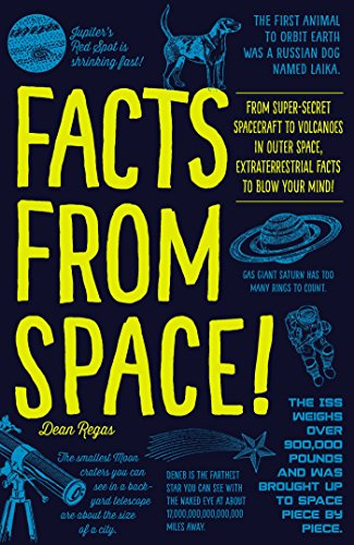 Facts from Space! By Dean Regas
