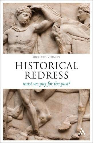 Historical Redress By Richard Vernon