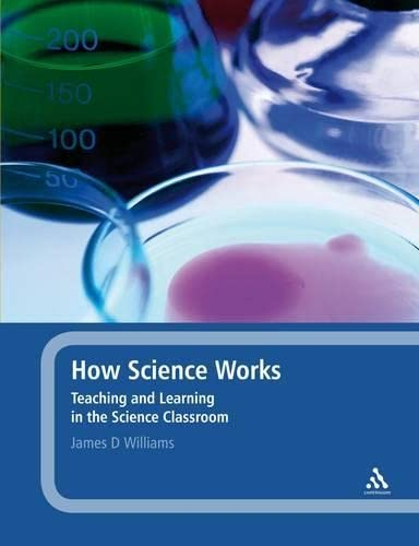 How Science Works By James D. Williams