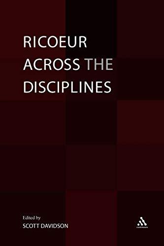 Ricoeur Across the Disciplines By Professor Scott Davidson