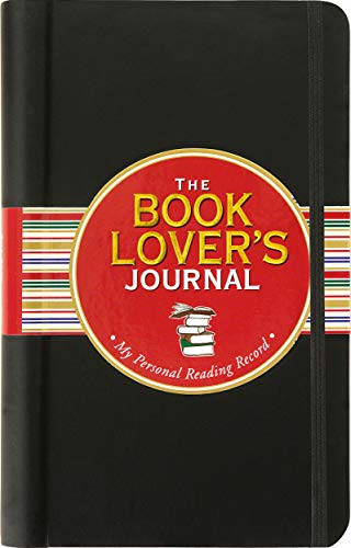 The Book Lover's Journal (Diary, Notebook, Organizer) By Rene J Smith
