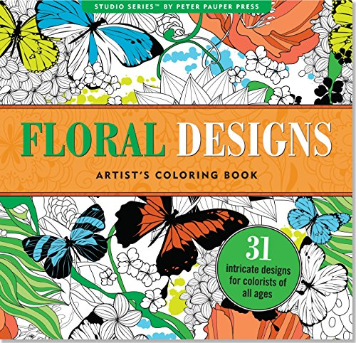 Floral Designs Artist's Coloring Book By Peter Pauper Press