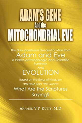 Adam's Gene and the Mitochondrial Eve By Dr Kutty