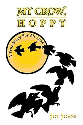 My Crow, Hoppy By Joy Johns