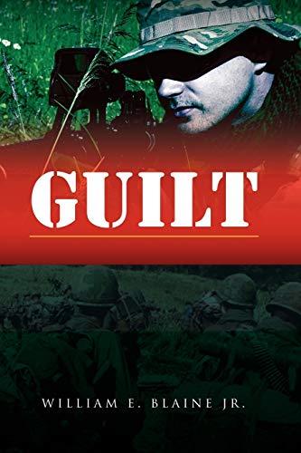 Guilt By William E Jr Blaine