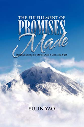 The Fulfillment of Promises Made By Yulin Yao