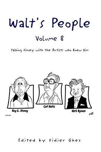 Walt's People, Volume 8 By Didier Ghez