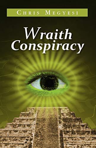 Wraith Conspiracy By Chris Megyesi