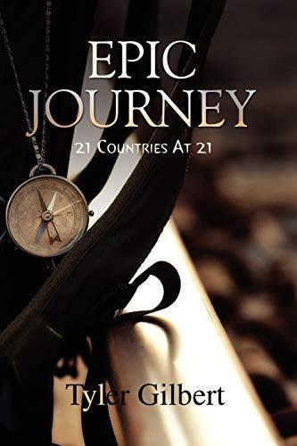 Epic Journey By Tyler Gilbert