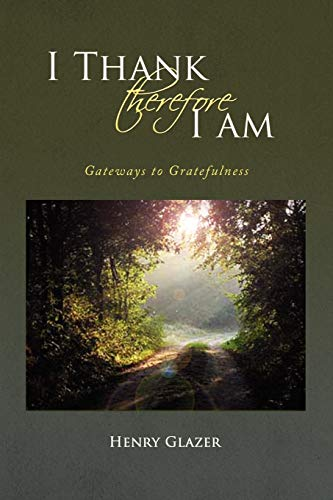 I Thank Therefore I Am By Henry Glazer