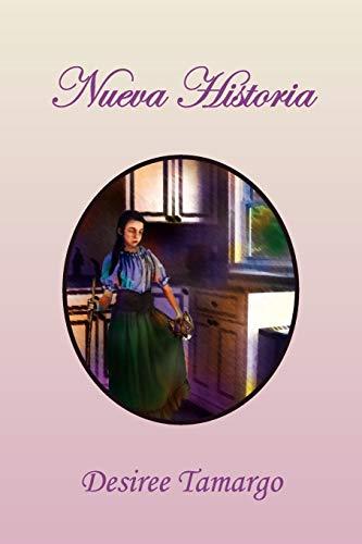 Nueva Historia By Desiree Tamargo