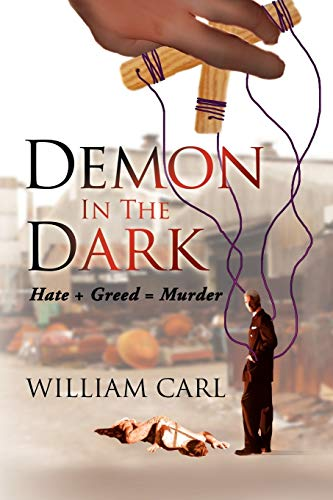 Demon in the Dark By William Carl