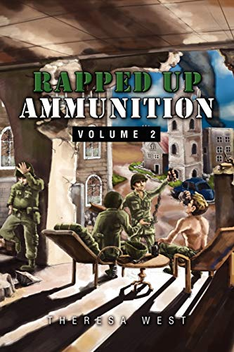 Rapped Up Ammunition Volume 2 By Theresa West