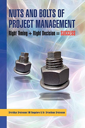 Nuts and Bolts of Project Management By Srividhya