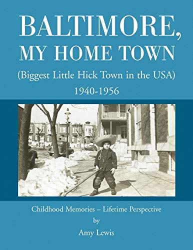 Baltimore, My Home Town By Amy Lewis