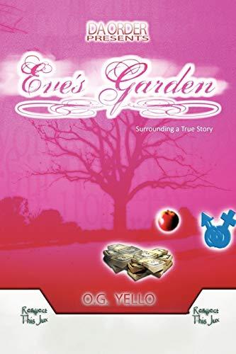 Eve's Garden By O G Yello