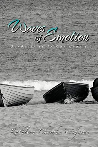 Waves of Emotion By Kathleen Church-Scoufaras