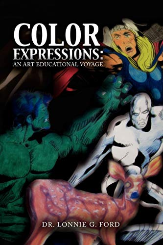 Color Expressions By Lonnie G Ford, Dr