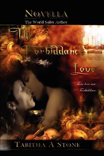 The Forbiddance Love By Tabitha A Stone