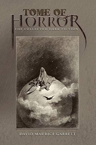 Tome of Horror By David Maurice Garrett