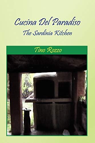Cucina del Paradiso By Tino Rozzo