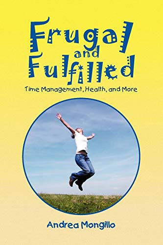Frugal and Fulfilled By Andrea Mongillo