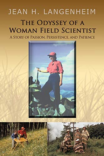 The Odyssey of a Woman Field Scientist By Jean H Langenheim