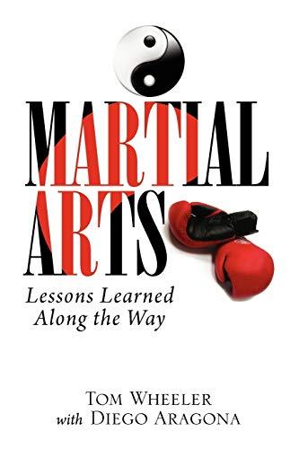 Martial Arts By Wheeler Tom Wheeler with Diego Aragona