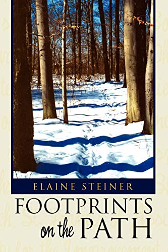 Footprints on the Path By Elaine Steiner