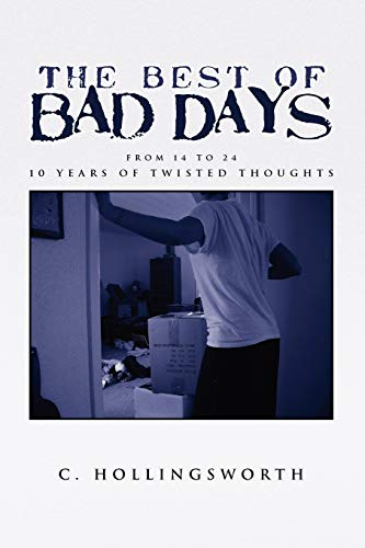 The Best of Bad Days By C Hollingsworth