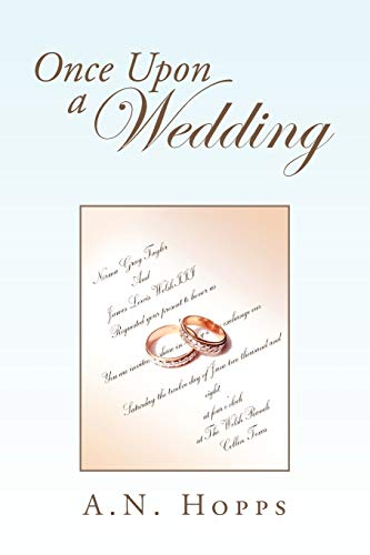 Once Upon a Wedding By A N Hopps