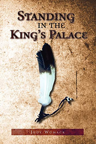 Standing in the King's Palace By Judy Womack