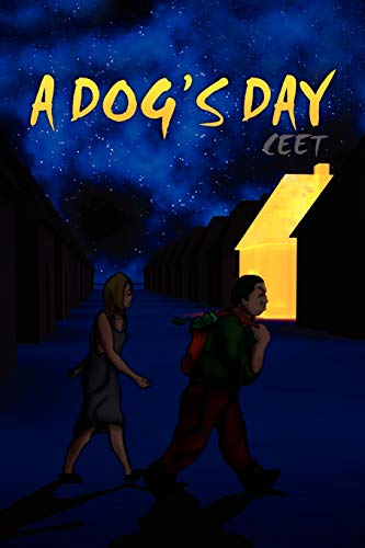 A Dog's Day By Ceet