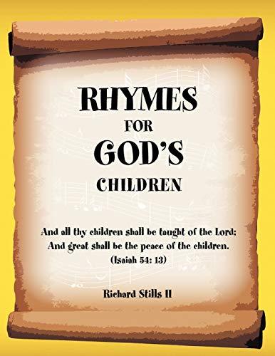 Rhymes for God's Children By Richard Stills II
