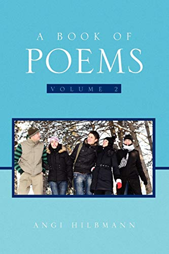 A Book of Poems Volume 2 By Angi Hilbmann