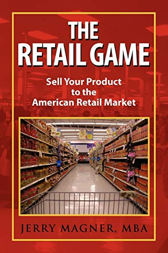 The Retail Game By Jerry Mba Magner