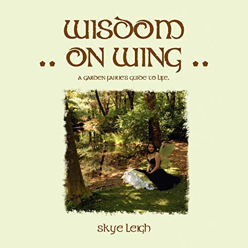 Wisdom on Wing By Skye Leigh