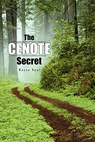 The Cenote Secret By Wayne Neal