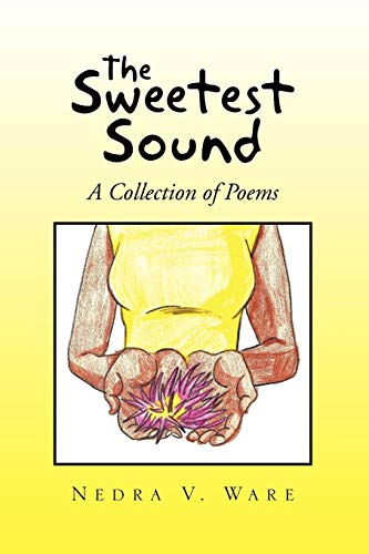 The Sweetest Sound By Nedra V Ware