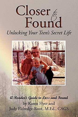 Closer to Found By Karen Flyer