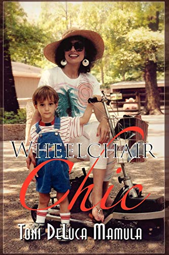 Wheelchair Chic By Toni Mamula