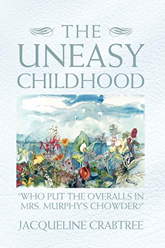 The Uneasy Childhood By Jacqueline Crabtree