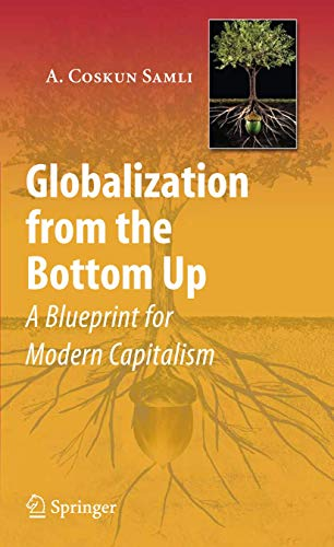 Globalization from the Bottom Up By A. Coskun Samli
