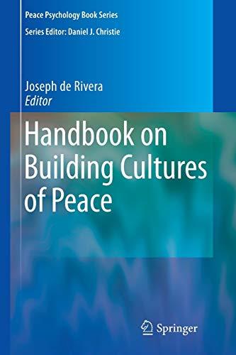 Handbook on Building Cultures of Peace By Joseph de Rivera